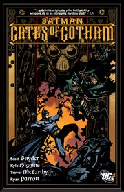 Batman, Gates of Gotham