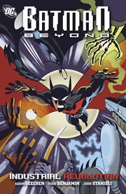 Batman beyond: industrial revolution cover image