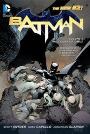 Batman Vol. 1: The Court Of Owls / Scott Snyder