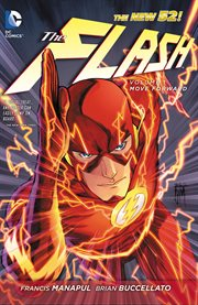 The Flash Vol. 1: Move Forward / Brian Buccellato