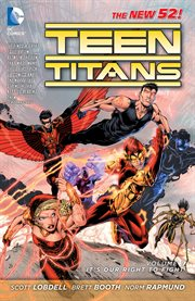 Teen Titans. Volume 1, It's our right to fight cover image