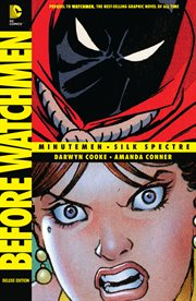 Before Watchmen: Minutemen/silk Spectre