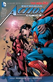 Superman - Action Comics Vol. 2: Bulletproof