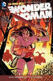 Wonder Woman. Volume 3, Iron cover image