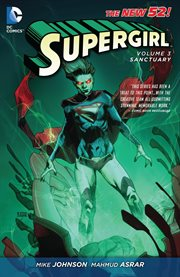 Supergirl. Volume 3, issue 13-20, Sanctuary cover image