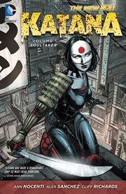 Katana. Volume 1, Soultaker cover image