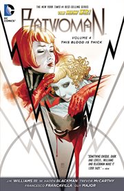 Batwoman. Volume 4, issue 18-24, This blood is thick cover image