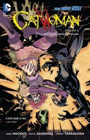 Catwoman vol. 4: gotham underground. Volume 4 cover image