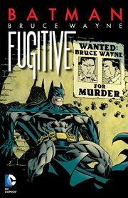 Bruce Wayne, fugitive cover image