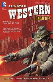All star western vol. 5: man out of time. Volume 5, issue 22-28 cover image
