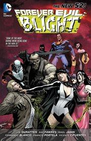 Forever Evil: Blight cover image