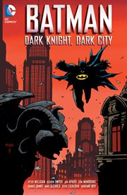 Batman. Dark knight, dark city cover image