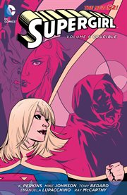 Supergirl. Volume 6, issue 34-40, Crucible cover image
