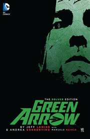 Green Arrow by Jeff Lemire & Andrea Sorrentino