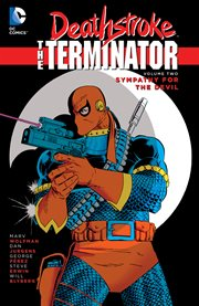 Deathstroke: the terminator vol. 2: sympathy for the devil. Volume 2, issue 10-13 cover image