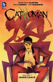 Catwoman : Inheritance. Volume 7, issue 41-46 cover image