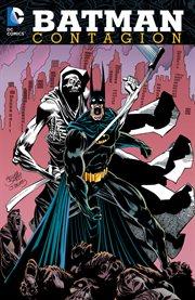 Batman, Contagion