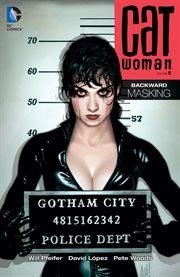 Catwoman. Volume 5, issue 50-65, Backward masking cover image