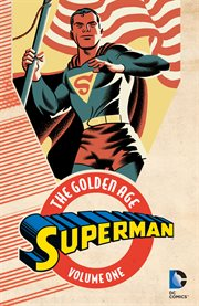 Superman, the Golden Age