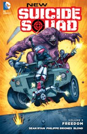 New Suicide Squad, vol. 3 : freedom. Issue 13-16 cover image