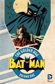 Batman, the Golden Age