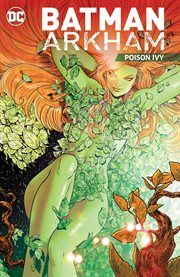 Batman Arkham : Poison Ivy cover image