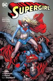 Supergirl. Volume 2, issue 11,13-22, Breaking the chain cover image