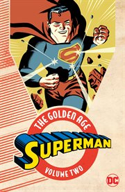 Superman, the Golden Age. Volume 2, issue 4-7 cover image