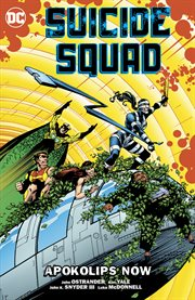 Suicide squad vol. 5: apokolips now. Volume 5, issue 31-39 cover image
