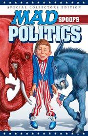 MAD Spoofs Politics
