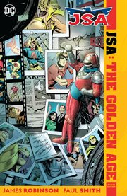 JSA, the Golden Age deluxe edition. Issue 1-4 cover image