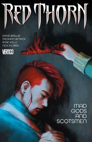 Mad gods and Scotsmen. Volume 2, issue 8-13 cover image