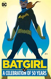 Batgirl : a celebration of 50 years cover image