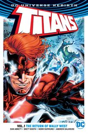 Titans. Volume 1, issue 1-6, The return of Wally West cover image