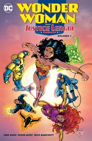 Wonder Woman & the Justice League America, Volume 1