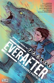 Everafter. Volume 1, issue 1-6, The pandora protocol cover image