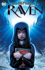 Teen Titans spotlight : Raven. Issue 1-6 cover image