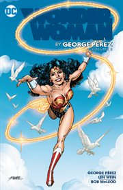 Wonder Woman by George Pérez. Volume 2, issue 15-24 cover image