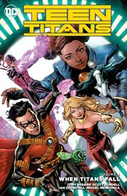 Teen Titans, vol. 4 : when titans fall. Issue 20-24 cover image