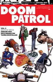 Doom Patrol. Volume 1, issue 1-6, Brick by brick cover image
