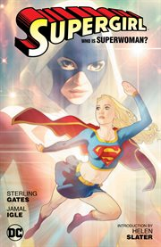 Supergirl: who is Superwoman?. Issue 34 and #37-42 cover image