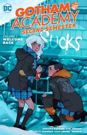 Gotham Academy Second Semester