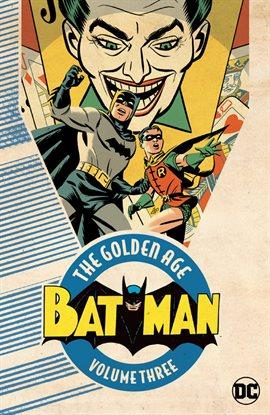 Golden Age of Batman Vol. 3