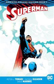 Superman: The Rebirth Book 1