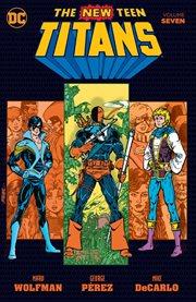 New Teen Titans, Volume 7