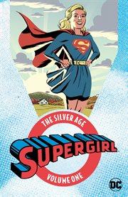 Supergirl, The Silver Age Omnibus