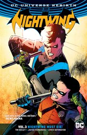 Nightwing. Volume 3, issue 16-21, Nightwing must die! cover image