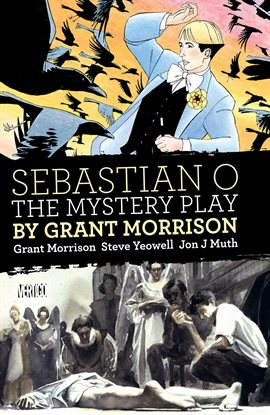 Cover image for Sebastian O/Mystery Play by Grant Morrison
