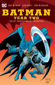 Batman: year two 30th anniversary deluxe edition cover image