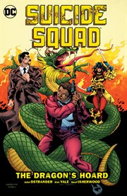 Suicide Squad. Volume 7, issue 50-58, The dragon's hoard cover image